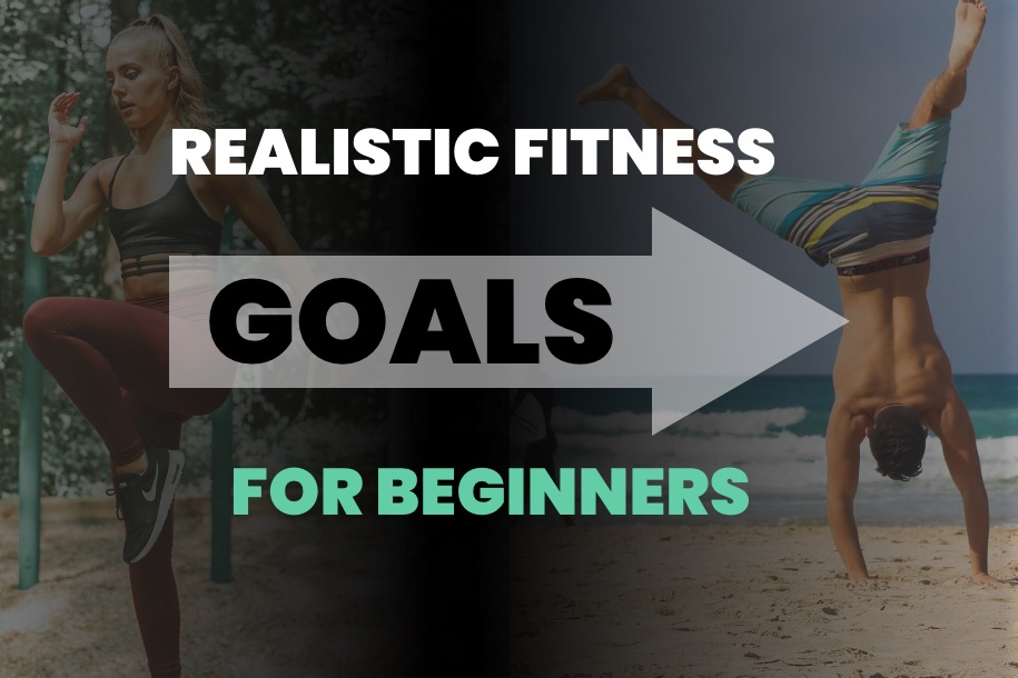 Realistic Fitness Goals for Beginners